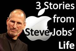 3 Inpsiring Stories from Steve Jobs' Life
